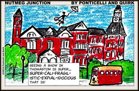 Nutmeg Junction Cartoon featuring Mary Poppins at the Thomaston Opera House